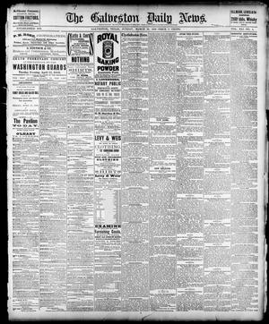 Primary view of object titled 'The Galveston Daily News. (Galveston, Tex.), Vol. 41, No. 4, Ed. 1 Sunday, March 26, 1882'.