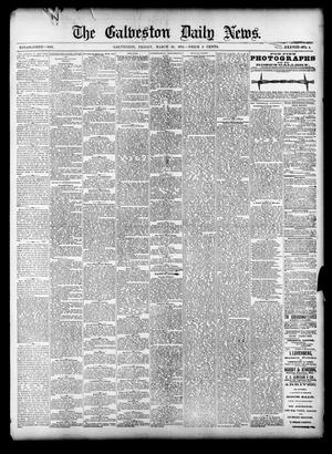 Primary view of object titled 'The Galveston Daily News. (Galveston, Tex.), Vol. 38, No. 4, Ed. 1 Friday, March 28, 1879'.