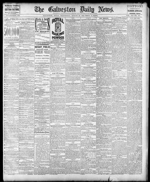 Primary view of object titled 'The Galveston Daily News. (Galveston, Tex.), Vol. 41, No. 138, Ed. 1 Wednesday, August 30, 1882'.