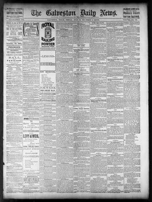 Primary view of object titled 'The Galveston Daily News. (Galveston, Tex.), Vol. 40, No. 110, Ed. 1 Friday, July 29, 1881'.