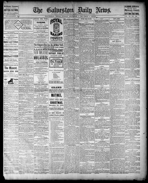 Primary view of object titled 'The Galveston Daily News. (Galveston, Tex.), Vol. 40, No. 220, Ed. 1 Sunday, December 4, 1881'.