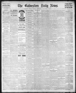 Primary view of object titled 'The Galveston Daily News. (Galveston, Tex.), Vol. 40, No. 161, Ed. 1 Tuesday, September 27, 1881'.