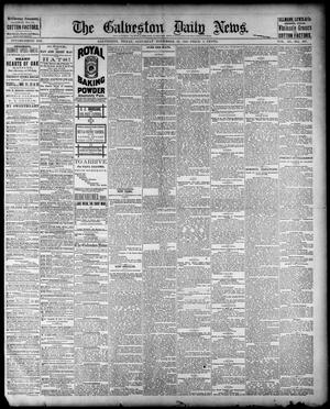 Primary view of object titled 'The Galveston Daily News. (Galveston, Tex.), Vol. 40, No. 207, Ed. 1 Saturday, November 19, 1881'.