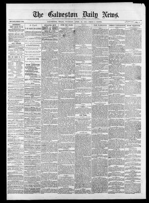 Primary view of object titled 'The Galveston Daily News. (Galveston, Tex.), Vol. 39, No. 24, Ed. 1 Tuesday, April 20, 1880'.