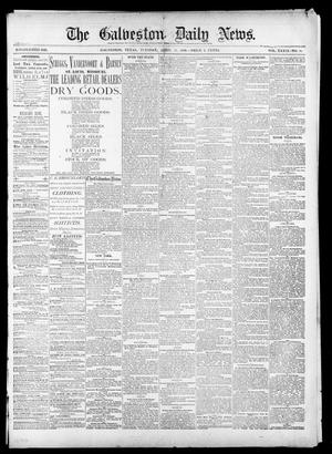 Primary view of object titled 'The Galveston Daily News. (Galveston, Tex.), Vol. 39, No. 18, Ed. 1 Tuesday, April 13, 1880'.