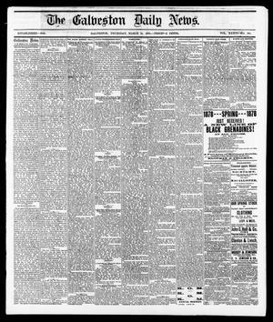 Primary view of The Galveston Daily News. (Galveston, Tex.), Vol. 36, No. 305, Ed. 1 Thursday, March 14, 1878