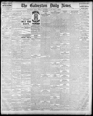 Primary view of object titled 'The Galveston Daily News. (Galveston, Tex.), Vol. 41, No. 152, Ed. 1 Friday, September 15, 1882'.