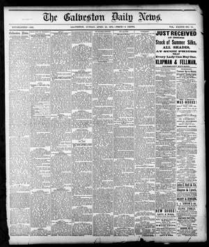 Primary view of object titled 'The Galveston Daily News. (Galveston, Tex.), Vol. 37, No. 31, Ed. 1 Sunday, April 28, 1878'.