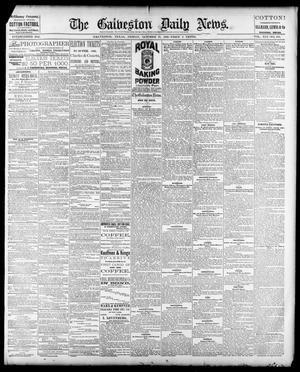 Primary view of object titled 'The Galveston Daily News. (Galveston, Tex.), Vol. 41, No. 188, Ed. 1 Friday, October 27, 1882'.