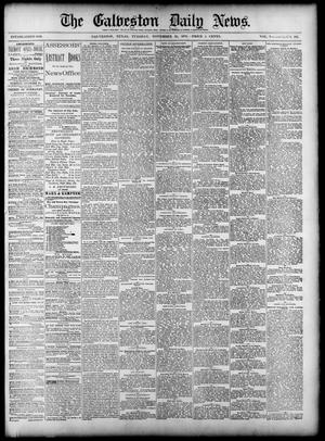 Primary view of object titled 'The Galveston Daily News. (Galveston, Tex.), Vol. 38, No. 212, Ed. 1 Tuesday, November 25, 1879'.
