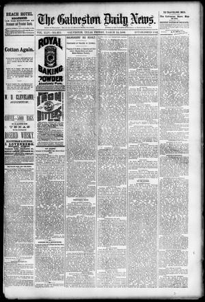 Primary view of The Galveston Daily News. (Galveston, Tex.), Vol. 44, No. 315, Ed. 1 Friday, March 12, 1886