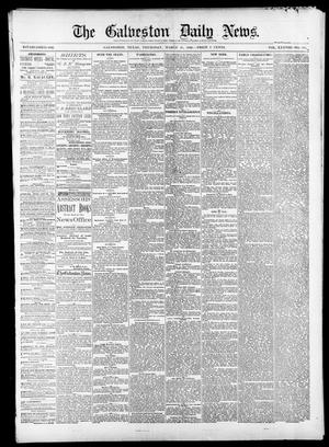 Primary view of object titled 'The Galveston Daily News. (Galveston, Tex.), Vol. 38, No. 310, Ed. 1 Thursday, March 18, 1880'.