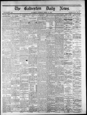 Primary view of object titled 'The Galveston Daily News. (Galveston, Tex.), Vol. 34, No. 64, Ed. 1 Saturday, March 21, 1874'.
