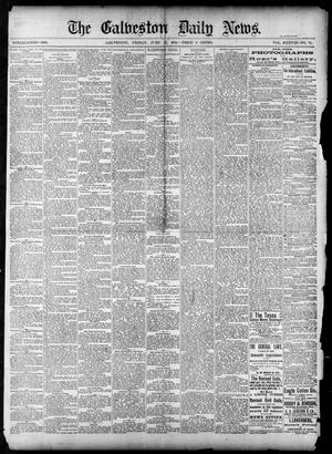 Primary view of object titled 'The Galveston Daily News. (Galveston, Tex.), Vol. 38, No. 82, Ed. 1 Friday, June 27, 1879'.