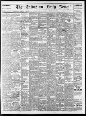 Primary view of The Galveston Daily News. (Galveston, Tex.), Vol. 34, No. 247, Ed. 1 Tuesday, October 26, 1875