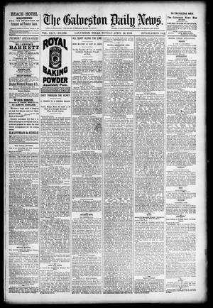 Primary view of object titled 'The Galveston Daily News. (Galveston, Tex.), Vol. 44, No. 352, Ed. 1 Monday, April 12, 1886'.