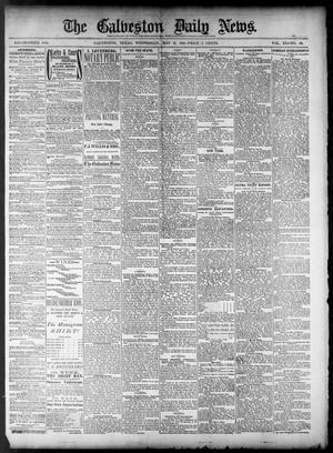 Primary view of object titled 'The Galveston Daily News. (Galveston, Tex.), Vol. 40, No. 42, Ed. 1 Wednesday, May 11, 1881'.