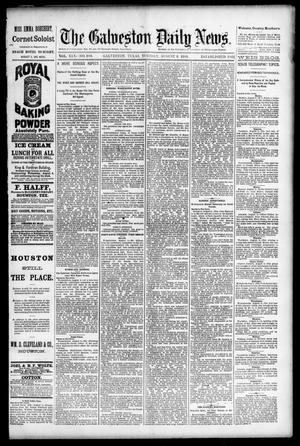 Primary view of object titled 'The Galveston Daily News. (Galveston, Tex.), Vol. 45, No. 100, Ed. 1 Tuesday, August 3, 1886'.