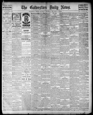 Primary view of object titled 'The Galveston Daily News. (Galveston, Tex.), Vol. 40, No. 171, Ed. 1 Saturday, October 8, 1881'.
