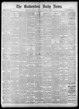 Primary view of object titled 'The Galveston Daily News. (Galveston, Tex.), Vol. 38, No. 75, Ed. 1 Thursday, June 19, 1879'.