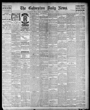 Primary view of object titled 'The Galveston Daily News. (Galveston, Tex.), Vol. 40, No. 206, Ed. 1 Friday, November 18, 1881'.