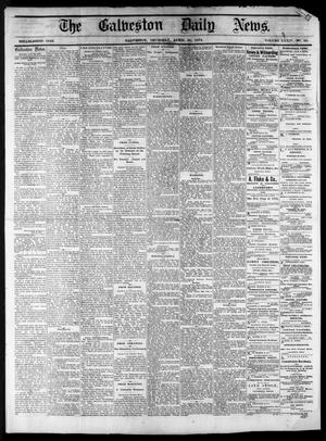 Primary view of object titled 'The Galveston Daily News. (Galveston, Tex.), Vol. 34, No. 98, Ed. 1 Thursday, April 30, 1874'.