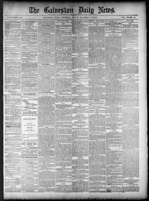 Primary view of object titled 'The Galveston Daily News. (Galveston, Tex.), Vol. 40, No. 55, Ed. 1 Thursday, May 26, 1881'.