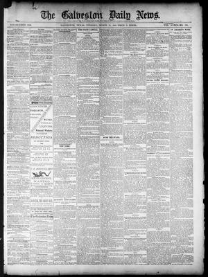 Primary view of object titled 'The Galveston Daily News. (Galveston, Tex.), Vol. 39, No. 306, Ed. 1 Tuesday, March 15, 1881'.