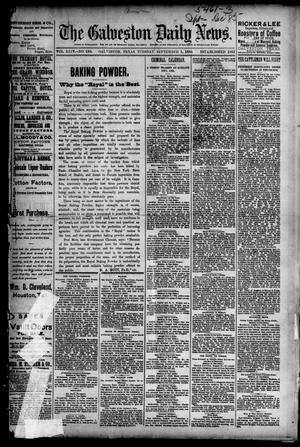 Primary view of object titled 'The Galveston Daily News. (Galveston, Tex.), Vol. 44, No. 131, Ed. 1 Tuesday, September 1, 1885'.