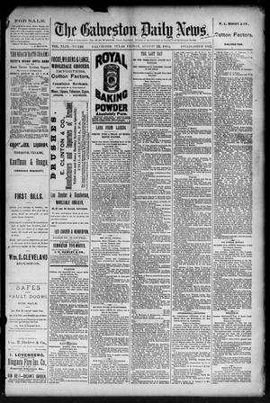Primary view of The Galveston Daily News. (Galveston, Tex.), Vol. 43, No. 122, Ed. 1 Friday, August 22, 1884