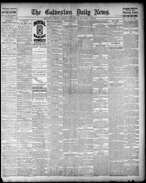 Primary view of object titled 'The Galveston Daily News. (Galveston, Tex.), Vol. 40, No. 203, Ed. 1 Tuesday, November 15, 1881'.