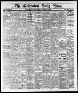 Primary view of The Galveston Daily News. (Galveston, Tex.), Vol. 35, No. 307, Ed. 1 Saturday, March 17, 1877