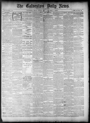 Primary view of object titled 'The Galveston Daily News. (Galveston, Tex.), Vol. 40, No. 40, Ed. 1 Sunday, May 8, 1881'.