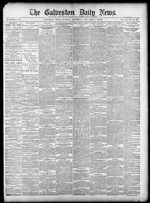 Primary view of object titled 'The Galveston Daily News. (Galveston, Tex.), Vol. 38, No. 224, Ed. 1 Tuesday, December 9, 1879'.