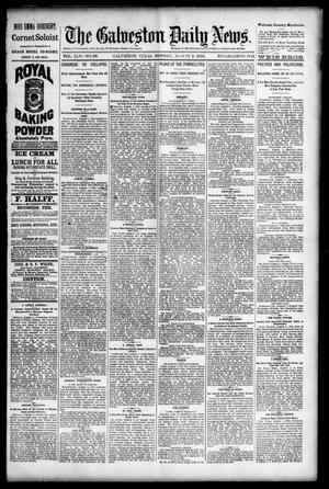 Primary view of object titled 'The Galveston Daily News. (Galveston, Tex.), Vol. 45, No. 99, Ed. 1 Monday, August 2, 1886'.