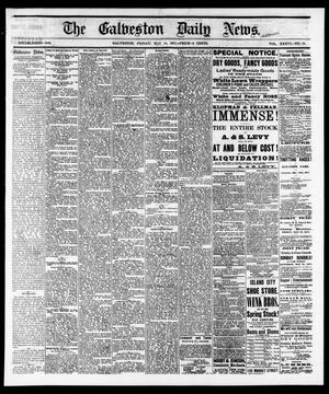 Primary view of object titled 'The Galveston Daily News. (Galveston, Tex.), Vol. 36, No. 48, Ed. 1 Friday, May 18, 1877'.