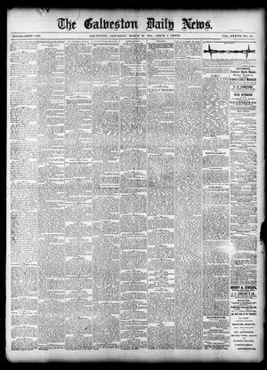 Primary view of object titled 'The Galveston Daily News. (Galveston, Tex.), Vol. 37, No. 312, Ed. 1 Saturday, March 22, 1879'.
