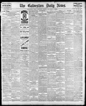 Primary view of object titled 'The Galveston Daily News. (Galveston, Tex.), Vol. 40, No. 301, Ed. 1 Thursday, March 9, 1882'.