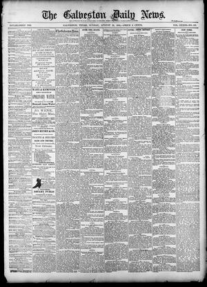 Primary view of object titled 'The Galveston Daily News. (Galveston, Tex.), Vol. 39, No. 137, Ed. 1 Sunday, August 29, 1880'.
