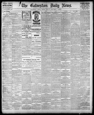 Primary view of object titled 'The Galveston Daily News. (Galveston, Tex.), Vol. 41, No. 98, Ed. 1 Friday, July 14, 1882'.