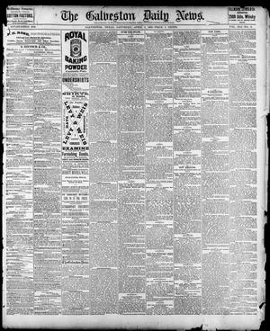 Primary view of object titled 'The Galveston Daily News. (Galveston, Tex.), Vol. 41, No. 9, Ed. 1 Saturday, April 1, 1882'.