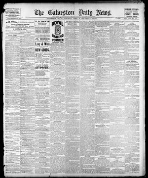 Primary view of object titled 'The Galveston Daily News. (Galveston, Tex.), Vol. 41, No. 33, Ed. 1 Saturday, April 29, 1882'.