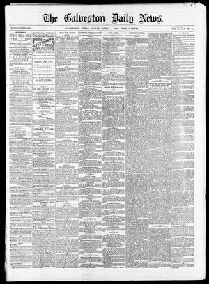 Primary view of object titled 'The Galveston Daily News. (Galveston, Tex.), Vol. 39, No. 9, Ed. 1 Friday, April 2, 1880'.