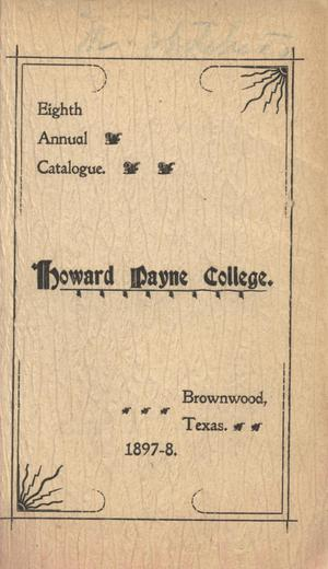 Primary view of object titled 'Catalogue of Howard Payne College, 1897-1898'.