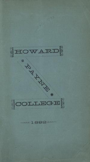 Primary view of object titled 'Catalogue of Howard Payne College, 1892'.