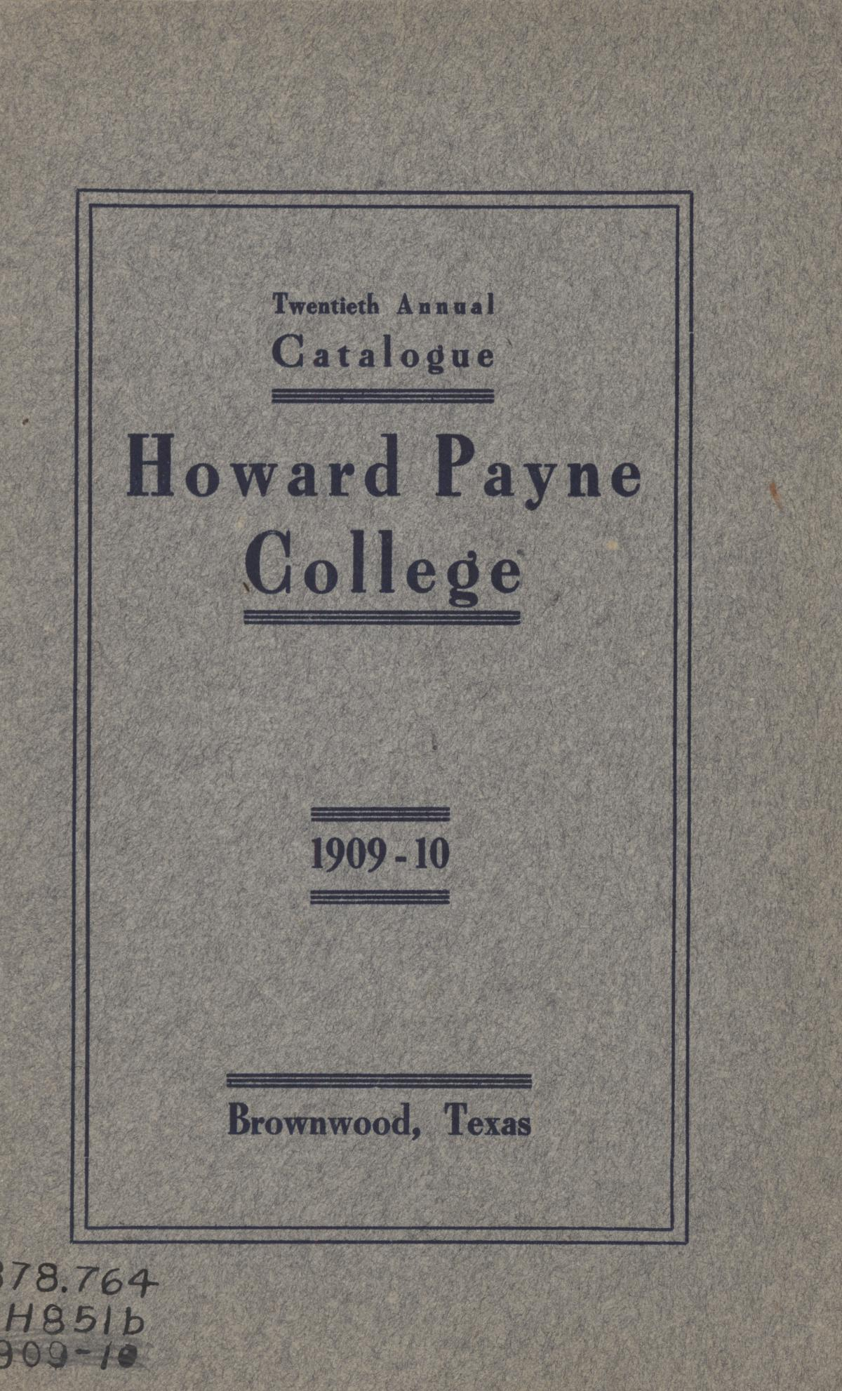 Catalogue of Howard Payne College, 1909-1910                                                                                                      Front Cover