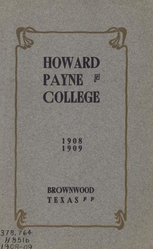 Primary view of object titled 'Catalogue of Howard Payne College, 1908-1909'.
