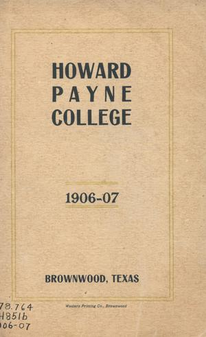 Primary view of object titled 'Catalogue of Howard Payne College, 1906-1907'.
