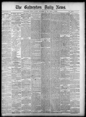 Primary view of object titled 'The Galveston Daily News. (Galveston, Tex.), Vol. 38, No. 211, Ed. 1 Sunday, November 23, 1879'.