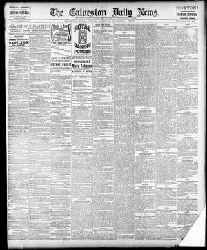 Primary view of object titled 'The Galveston Daily News. (Galveston, Tex.), Vol. 41, No. 130, Ed. 1 Sunday, August 20, 1882'.